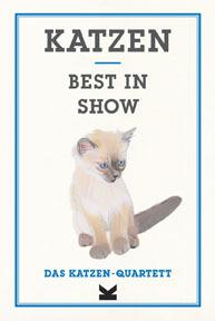 Katzen. Best in Show - Das Katzen-Quartett